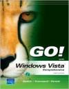 GO! with Vista, Comprehensive (Go!) - Shelley Gaskin, Robert L. Ferrett, Kris Townsend