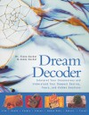 Dream Decoder: Interpret Your Unconscious and Understand Your Deepest Desires, Fears, and Hidden Emotions - Fiona Zucker, Jonny Zucker