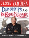 Democrips and Rebloodlicans: No More Gangs in Government - Jesse Ventura, Dick Russell, Johnny Heller