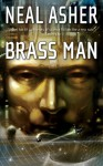 Brass Man - Neal Asher