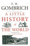 A Little History of the World (Audio) - Ernst Hans Josef Gombrich, Ralph Cosham