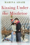Kissing Under the Mistletoe - Marina Adair