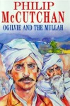 Ogilvie and the Mullah - Philip McCutchan