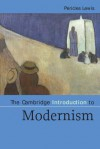 The Cambridge Introduction to Modernism - Pericles Lewis