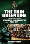 The Thin Green Line: The History of the Royal Ulster Constabulary GC 1922-2001 - Richard Doherty