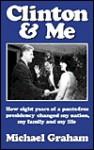 Clinton & Me - Michael Graham