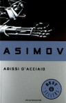 Abissi d'acciaio - Isaac Asimov, Giuseppe Lippi