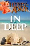 In Too Deep Enhanced Collector's Edition - Cherry Adair