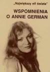 Wspomnienia o Annie German : 'Największy elf świata' - Mariola Pryzwan