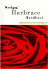 Hodges' Harbrace Handbook - John C. Hodges, Suzanne Strobeck Webb, Robert Keith Miller, Winifred Bryan Horner