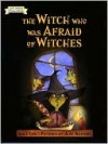 Witch Who Was Afraid of Witches (I Can Read Series) - Alice Low, Jane Manning