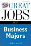 Great Jobs for Business Majors (Great Jobs for ... Majors) - Stephen Lambert