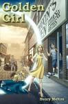 Golden Girl - Henry Melton
