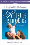 Raising Great Kids for Parents of Preschoolers Participant's Guide - Henry Cloud, John Townsend