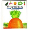 Vegetables in the Garden (First Discovery Books) - Pascale De Bourgoing, Gilbert Houbre, Gallimard Jeunesse