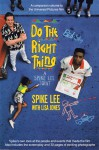Do the Right Thing: A Spike Lee Joint - Spike Lee, Lisa Jones