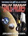 Space Probes: Exploring Beyond Earth - David Jefferis
