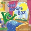Good Morning Boz - Mark S. Bernthal