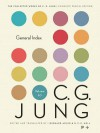 Collected Works of C.G. Jung, Volume 20: General Index - Gerhard Adler, Barbara Forryan, C.G. Jung, Herbert Read, William McGuire, Michael Fordham, R.F.C. Hull