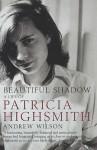 Beautiful Shadow - Andrew Wilson