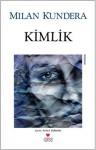 Kimlik - Milan Kundera, Aykut Derman