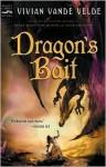 Dragon's Bait - Vivian Vande Velde