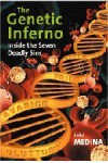 The Genetic Inferno: Inside the Seven Deadly Sins - John Medina