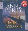 Dark Assassin - Anne Perry, David Colacci