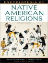 Encyclopedia Of Native American Religions: An Introduction - Arlene Hirschfelder