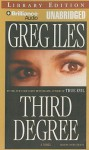 Third Degree (Audio) - Greg Iles, David Colacci