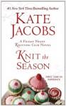 Knit the Season: A Friday Night Knitting Club Novel - Kate Jacobs
