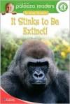 It Stinks to Be Extinct! - Susan Blackaby