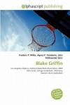Blake Griffin - Frederic P. Miller, Agnes F. Vandome, John McBrewster