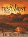 Old Testament Survey Notes (BIBL 105) - Ed Hindson