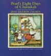 Pearl's Eight Days Of Chanukah - Jane Breskin Zalben