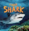 Tiger Shark - Camilla De la Bédoyère