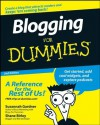 Blogging For Dummies (For Dummies (Computers)) - Susannah Gardner, Shane Birley
