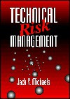 Technical Risk Management - Jack V. Micheals, Jack V. Micheals