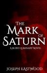 The Mark of Saturn - Joseph Eastwood