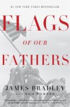 Flags of Our Fathers: Heroes of Iwo Jima - James Bradley