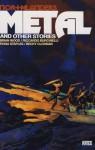 Metal. Brian Wood, Riccardo Burchielli - Brian Wood, R (I) Burchielli