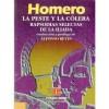 Homero : la peste y la colera : rapsodias selectas de la Iliada - Homer, Alfonso Reyes, Selma Lagerlf