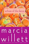 Echoes of the Dance - Marcia Willett