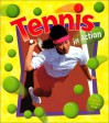 Tennis In Action - John Crossingham