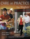 Care In Practice For Higher - Janet Miller, George Baker