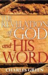 The Revelation Of God And His Word - Charles Green