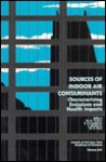 Sources of Indoor Air Contaminants: Characterizing Emissions and Health Impacts/Annals of the New York Academy of Sciences Volume 641 (Annals of the New York Academy of Sciences) - Brian P. Leaderer