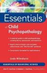 Essentials of Child Psychopathology (Essentials of Behavioral Science Series) - Linda Wilmshurst