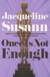 Once Is Not Enough - Jacqueline Susann