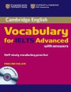 Cambridge Vocabulary for IELTS Advanced Band 6.5+ with Answers and Audio CD - Pauline Cullen